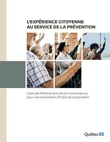 « L'expérience citoyenne au service de la prévention. Cadre de référence et outils de mise en oeuvre pour une participation efficace de la population ». Une publication de la Direction régionale de santé publique du CIUSSS du Centre-Sud-de l'Île-de-Montréal, Canada, 2021.