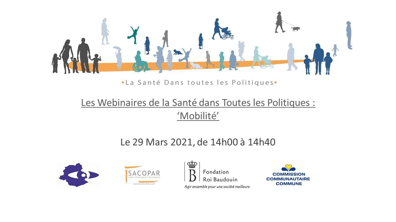 Webinaire de la Santé dans Toutes les Politiques : Mobilité - SACOPAR - Fondation Roi Baudouin - 29 mars 2021
