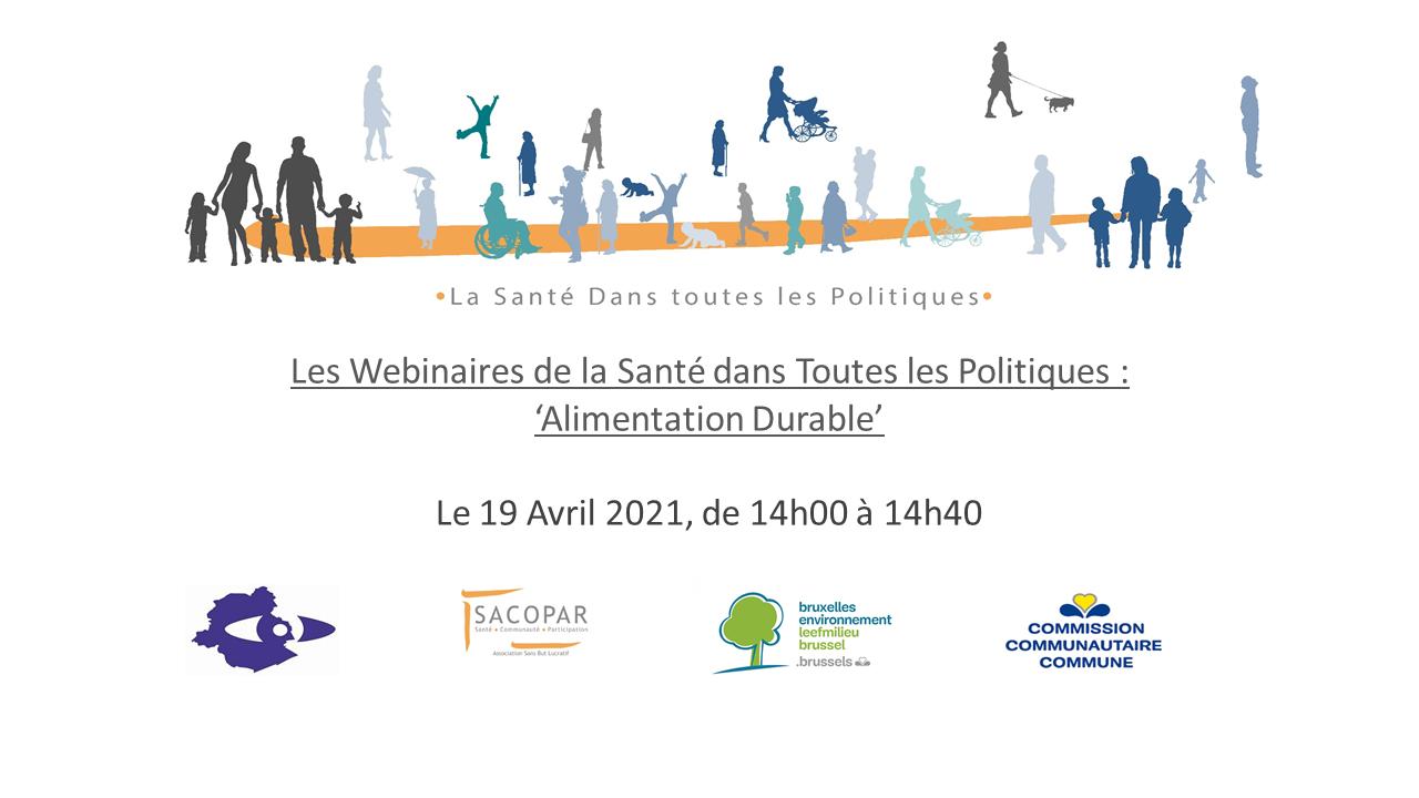 LES WEBINAIRES DE LA SANTÉ DANS TOUTES LES POLITIQUES - « Alimentation durable »