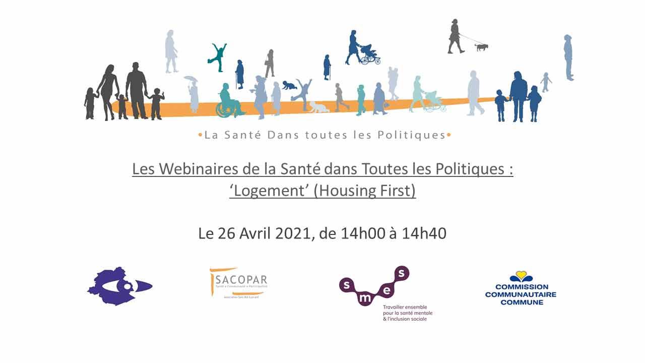 LES WEBINAIRES DE LA SANTÉ DANS TOUTES LES POLITIQUES - « Logement »