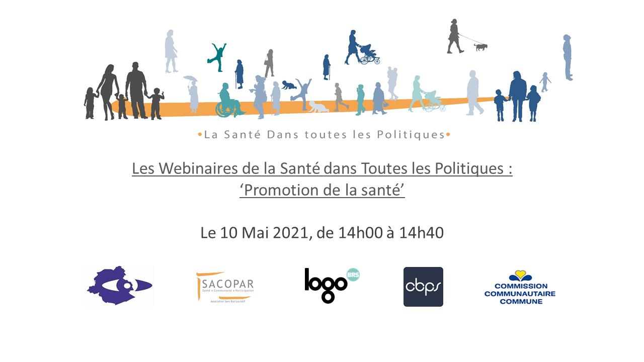 LES WEBINAIRES DE LA SANTÉ DANS TOUTES LES POLITIQUES - « Promotion de la santé »
